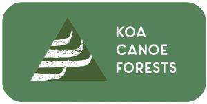A graphic regarding koa canoe forests