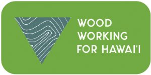 A graphic regarding wood working for Hawaiʻi