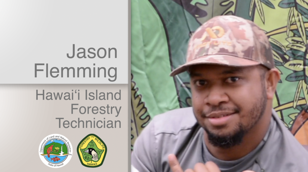 A thumbnail for the video Jason Flemming Hawaiʻi Island Forestry Technician