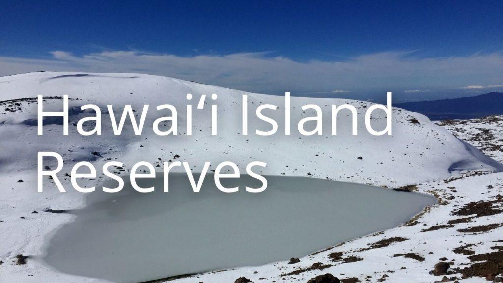 An image of a lake on Mauna Kea linking to a page on Hawaiʻi reserves