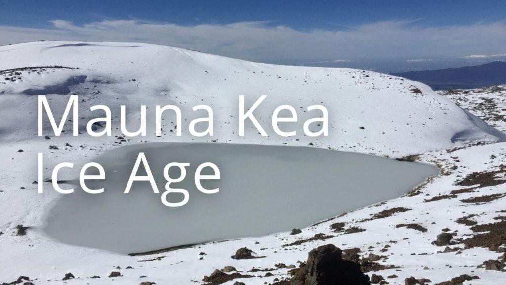 An image of Mauna Kea Ice Age NAR