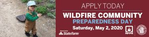 Wildfire Community Preparedness Day 2020 Grant Application Period Open!