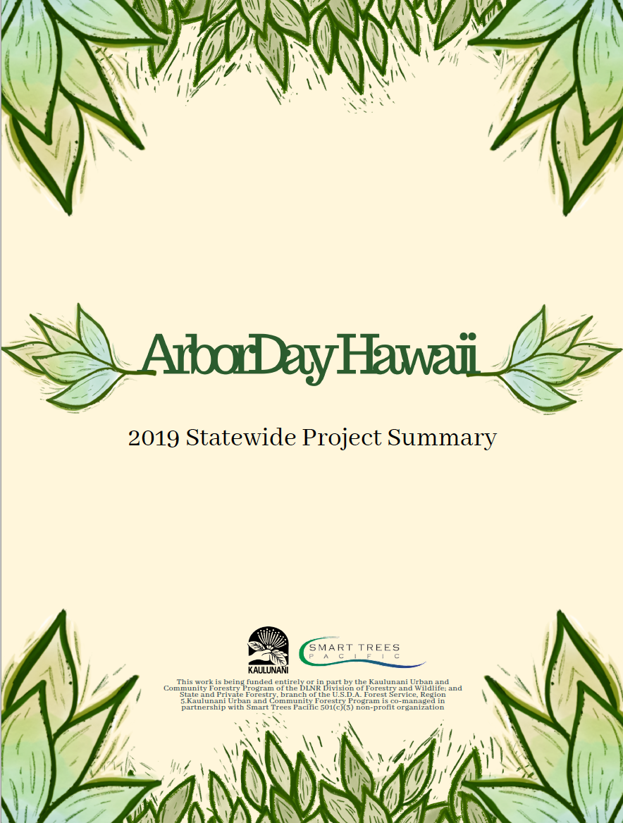 Arbor Day Hawaii 2019 Statewide Project Summary