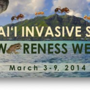 Hawaii Invasive Species Awareness Week 2014