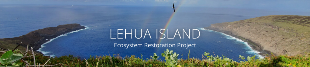 """An image of Lehua Island with a rainbow and an albatross, with text reading """"Lehua Island Ecosystem Restoration Project"""""""