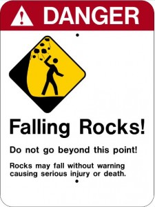 DANGER Falling Rocks!