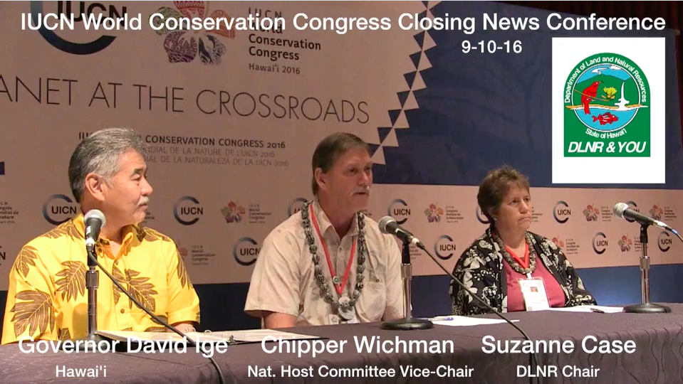 DLNR & YOU - IUCN Closing News Conference